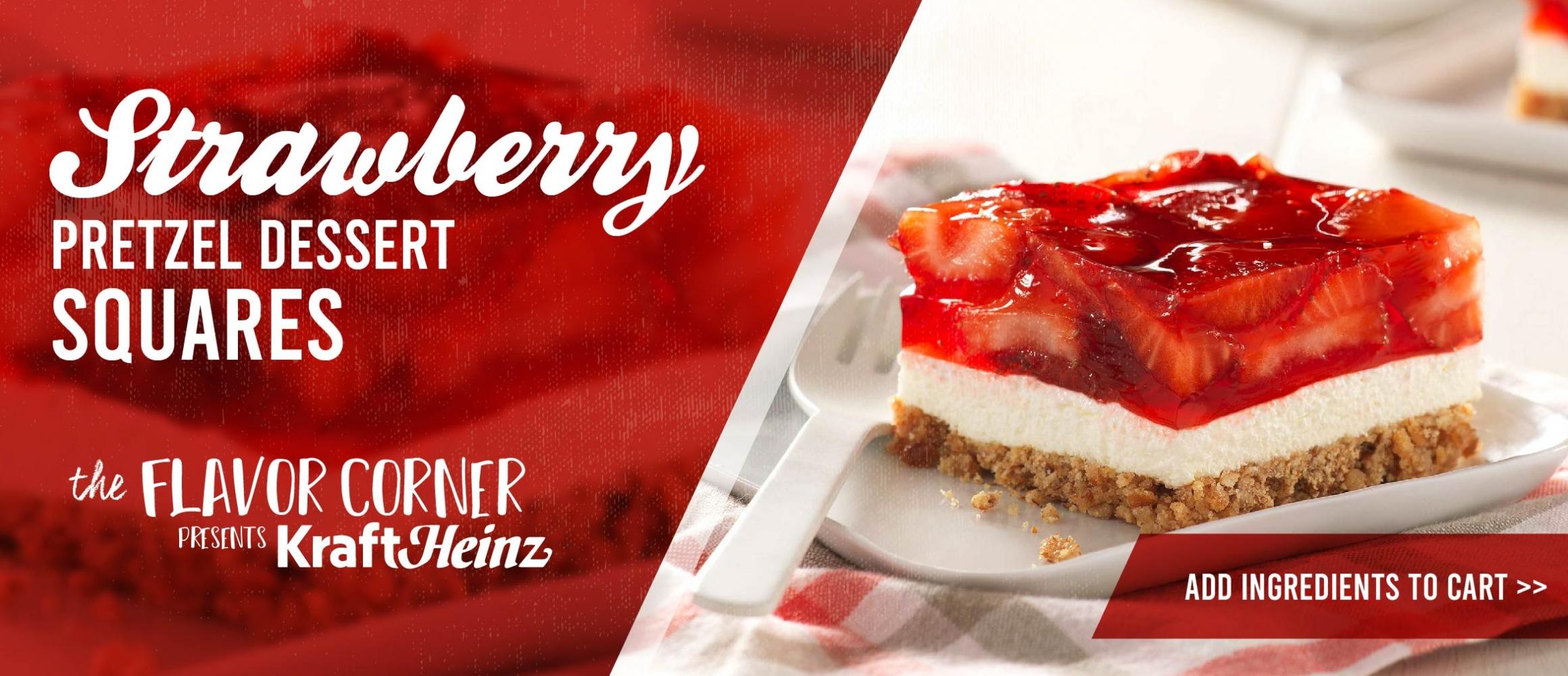 The Flavor Corner presents KraftHeinz: Strawberry Pretzel Dessert Squares